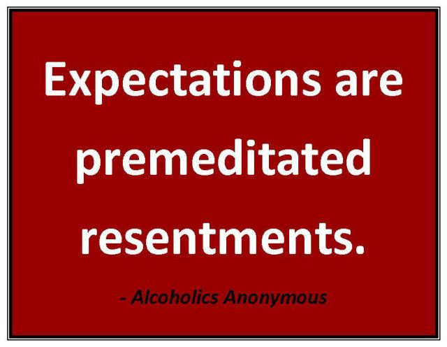 quote_expectations-are-premed-resentments